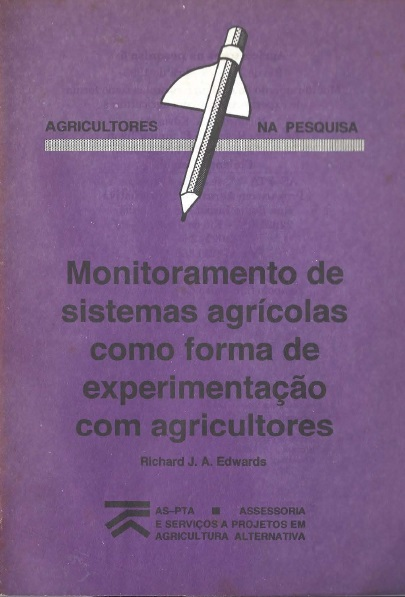 Monitoramento de sistemas agrícolas como forma de experimentação com agricultores